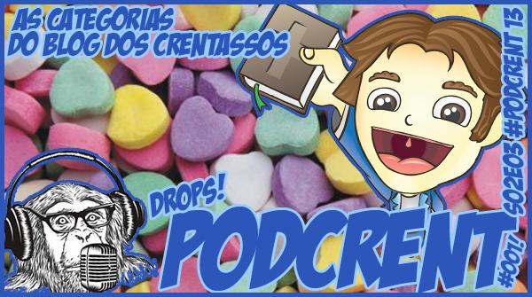 Drops do Podcrent