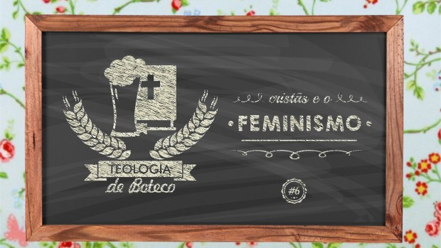 Teologia de Boteco 06-2