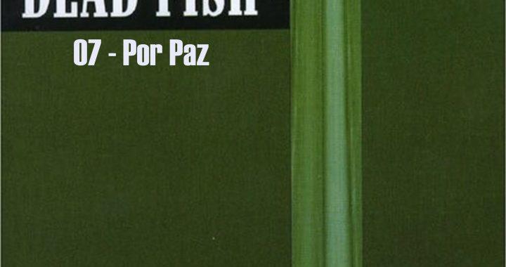 07 - Por Paz