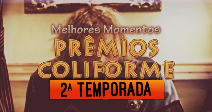 Compilado Prêmio Coliforme 2 Temporada