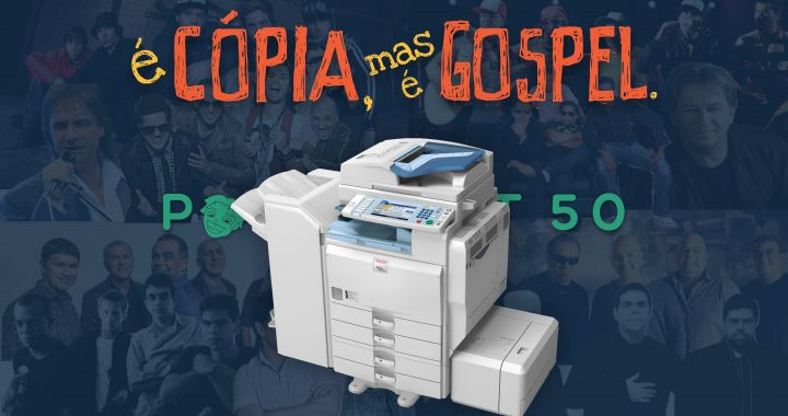 Podcrent 50 É cópia mas é gospel
