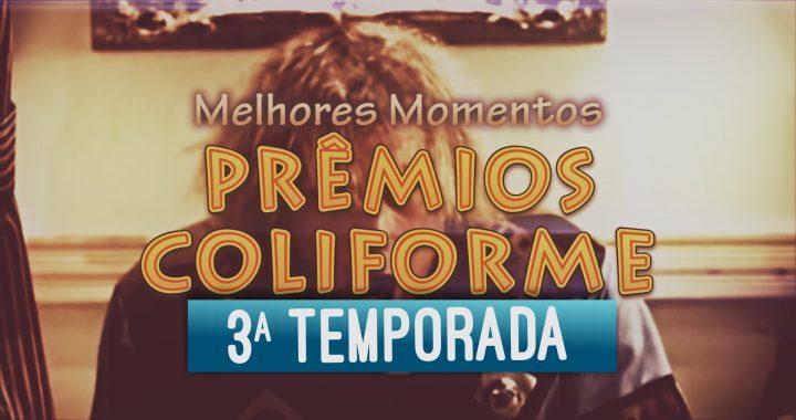 Compilado Prêmio Coliforme 3 Temporada