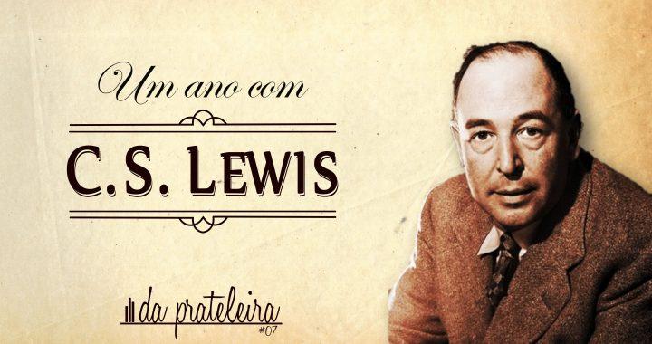 07 Um Ano Com C S Lewis