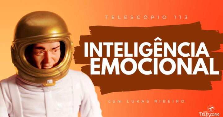 """Imagem de fundo em degradê laranja e amarelo. Na frente, imagem de um boneco de astronauta. Na frente, letreiro com o título do programa: """"Inteligência Emocional"""" com Lukas Ribeiro."""